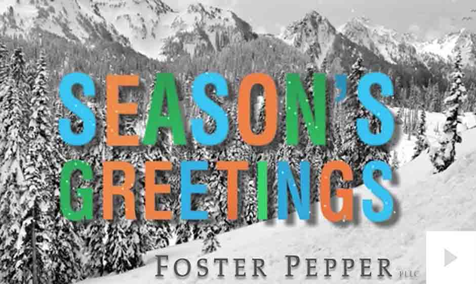 Foster Pepper corporate holiday ecard thumbnail